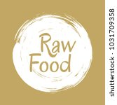 raw food diet label  painted...   Shutterstock .eps vector #1031709358