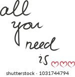 all you need is love ... | Shutterstock .eps vector #1031744794