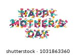 happy mother's day greeting... | Shutterstock .eps vector #1031863360