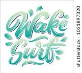 wakesurf lettering logo in...   Shutterstock .eps vector #1031897320