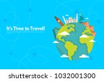 it s time to travel.trip to... | Shutterstock .eps vector #1032001300