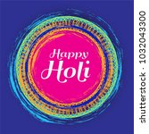 happy holi festive background... | Shutterstock .eps vector #1032043300