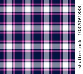 pink  blue and white plaid... | Shutterstock .eps vector #1032091888
