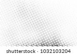 abstract monochrome halftone... | Shutterstock .eps vector #1032103204