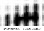 abstract monochrome halftone... | Shutterstock .eps vector #1032103360