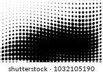 abstract monochrome halftone... | Shutterstock .eps vector #1032105190