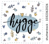 hygge greeting card.... | Shutterstock .eps vector #1032362026