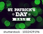 st. patrick's day sale holiday... | Shutterstock . vector #1032429196