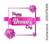 happy women day | Shutterstock .eps vector #1032478300
