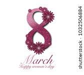 march 8 in flowers   Shutterstock . vector #1032506884