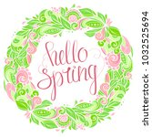 floral wreath with handwritten... | Shutterstock .eps vector #1032525694