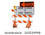 Road Closed Sign Isolated On...