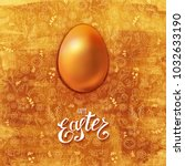 golden easter egg with lettered ... | Shutterstock . vector #1032633190