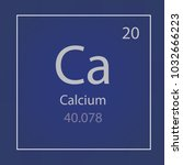 calcium ca chemical element... | Shutterstock .eps vector #1032666223