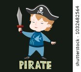 cute baby boy in pirate clothes ... | Shutterstock .eps vector #1032682564
