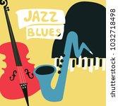 jazz music festival poster with ... | Shutterstock .eps vector #1032718498
