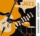 jazz music festival poster with ... | Shutterstock .eps vector #1032718504