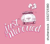 just married hand lettering... | Shutterstock .eps vector #1032725380