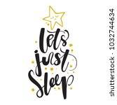 let s just sleep. good night....   Shutterstock .eps vector #1032744634