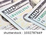 close up 100 us dollar bills ... | Shutterstock . vector #1032787669
