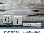 wooden calendar show the date... | Shutterstock . vector #1032803026