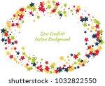 festive color star confetti... | Shutterstock .eps vector #1032822550