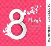 happy women day retro...   Shutterstock .eps vector #1032823750