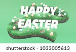 3d rendering of easter eggs... | Shutterstock . vector #1033005613