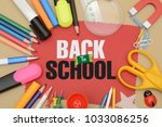 back to school concept with... | Shutterstock . vector #1033086256