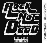 rock not dead poster. vintage... | Shutterstock .eps vector #1033129993