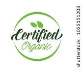 certified organic lettering | Shutterstock .eps vector #1033151203