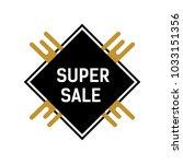 super sale lettering on black... | Shutterstock .eps vector #1033151356