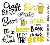 set of lettering quotes  beer... | Shutterstock .eps vector #1033207024