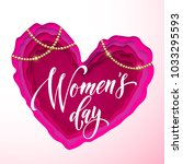 women's day text on pink paper... | Shutterstock .eps vector #1033295593