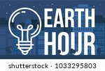 earth hour banner with lamp and ... | Shutterstock .eps vector #1033295803