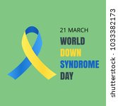world day of down syndrome.... | Shutterstock .eps vector #1033382173