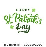 happy saint patrick's day... | Shutterstock .eps vector #1033392010
