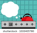 kitchen kettle on gas stove... | Shutterstock .eps vector #1033405780