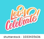 let's celebrate banner. vector... | Shutterstock .eps vector #1033435636