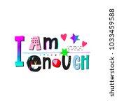 i am enough heart girl shirt... | Shutterstock .eps vector #1033459588