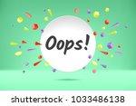 banner ooops. poster  speech... | Shutterstock .eps vector #1033486138