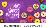 donuts with donut worry be... | Shutterstock .eps vector #1033491064