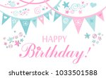 happy birthday  greeting card.... | Shutterstock .eps vector #1033501588