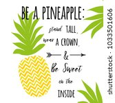 be a pineapple  stand tall ... | Shutterstock .eps vector #1033501606