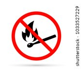 no open flame sign. no fire... | Shutterstock .eps vector #1033527229