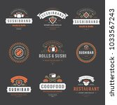 sushi restaurant logos set...   Shutterstock .eps vector #1033567243