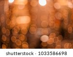 blurred defocused bokeh... | Shutterstock . vector #1033586698