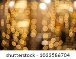blurred defocused bokeh... | Shutterstock . vector #1033586704
