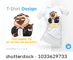 pug life. print on t shirts ... | Shutterstock .eps vector #1033629733