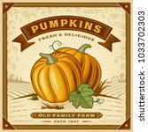 retro pumpkin harvest label... | Shutterstock .eps vector #1033702303
